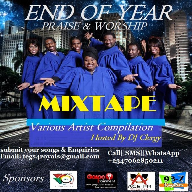 End Of Year Praise & Worship Mixtape  | Gospotainment com