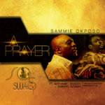 A Prayer - Sammie Okposo