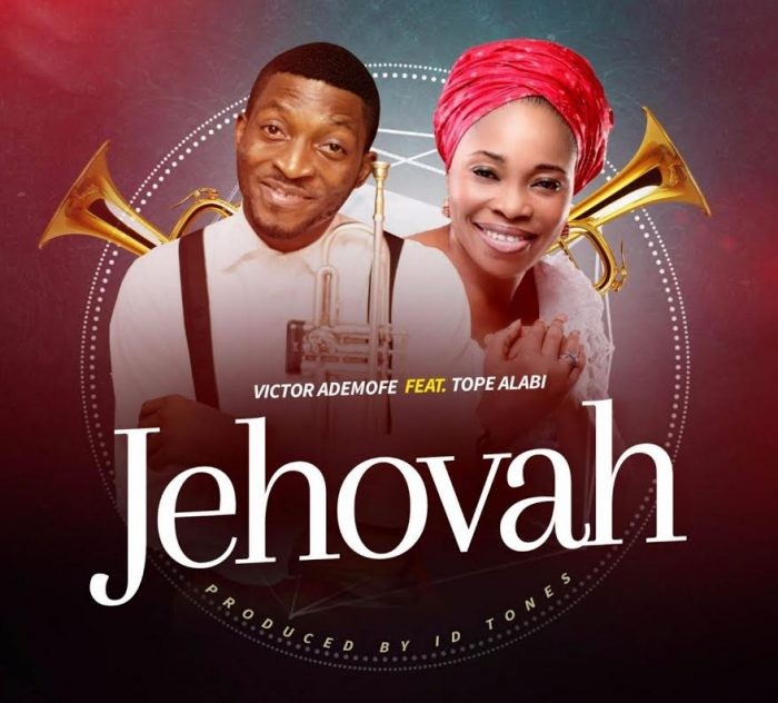 Jehovah – Victor Ademofe