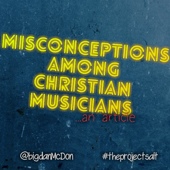 misconceptions among christian musicians