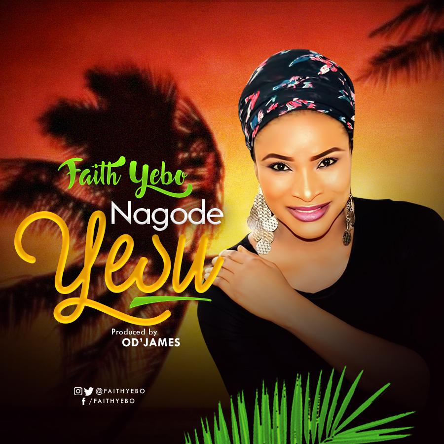 Nagode Yesu - Faith Yebo
