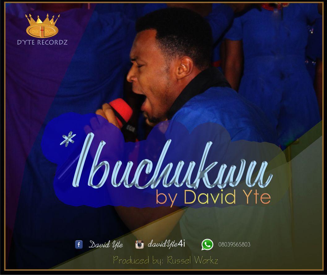 Ibuchukwu - David Yte