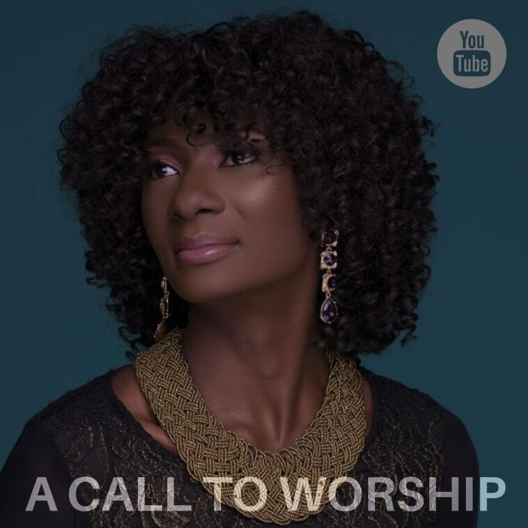 Kike Mudiaga -A Call To Worship