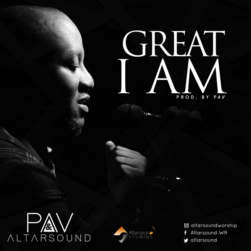 PAV - Great I Am