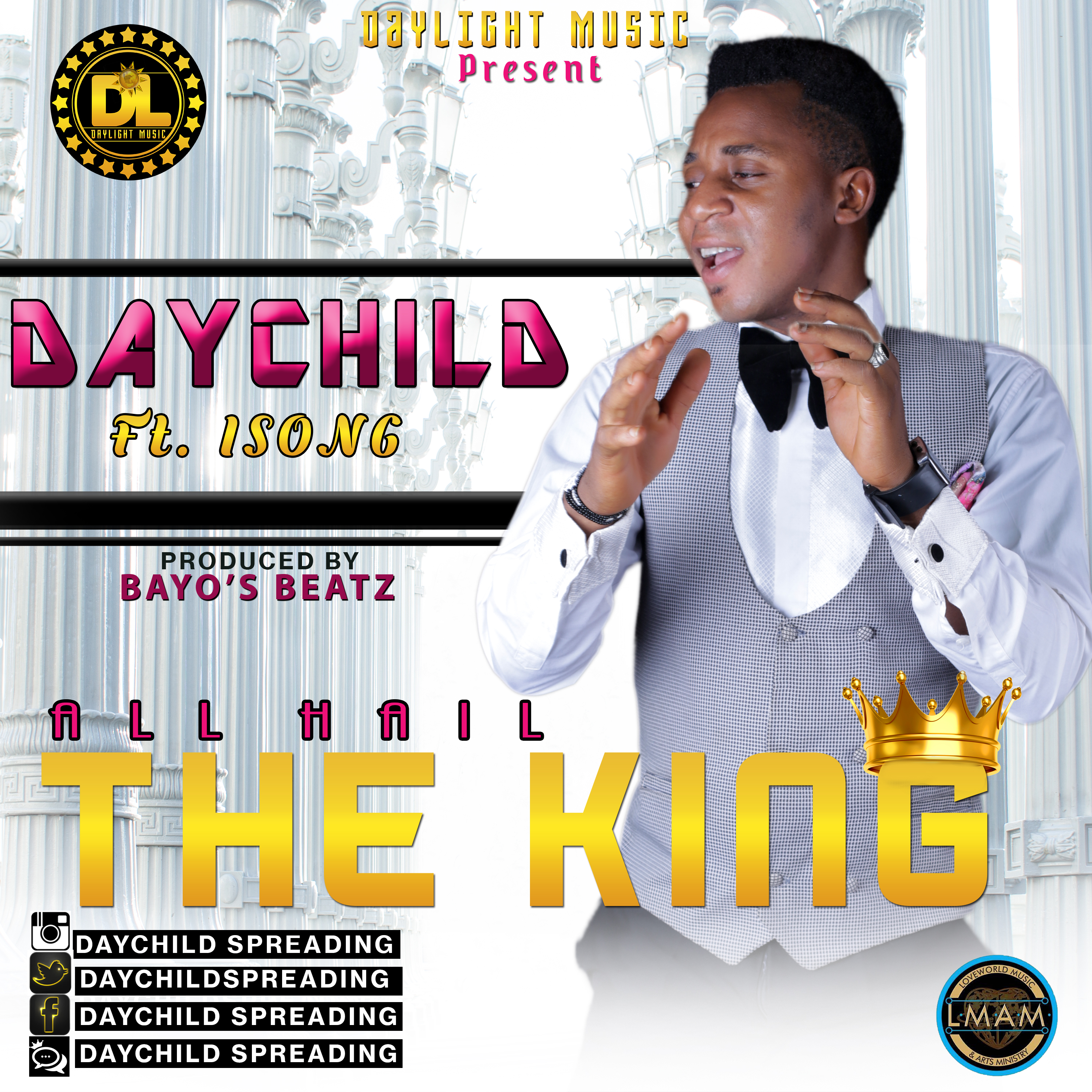 All Hail The King - DayChild