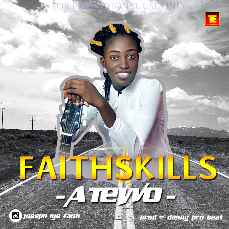 Atewo - Faithskills