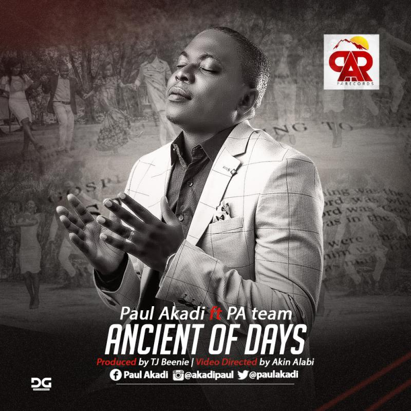 Ancient Of Days - Paul Akadi