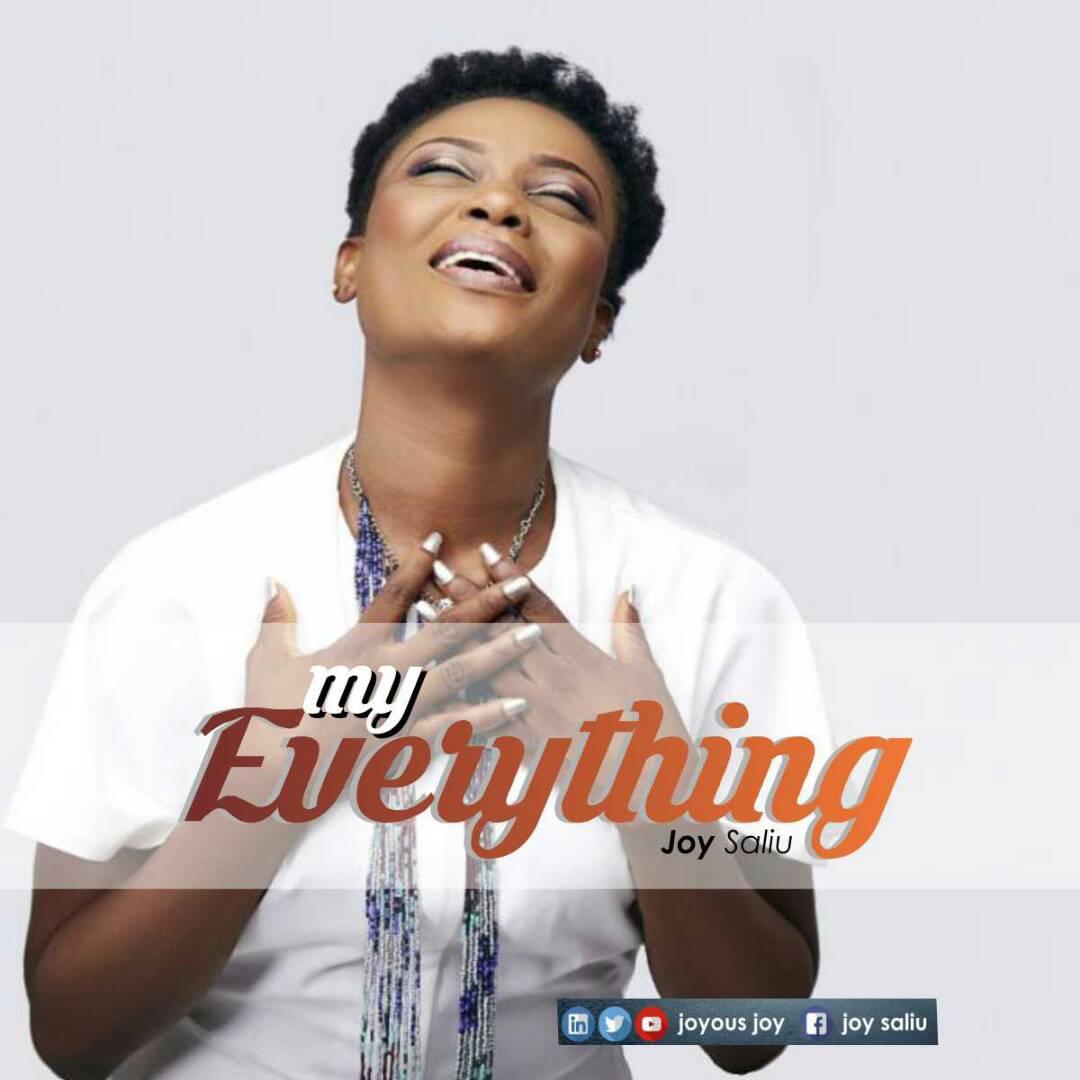 MY EVERYTHING - Joy Saliu