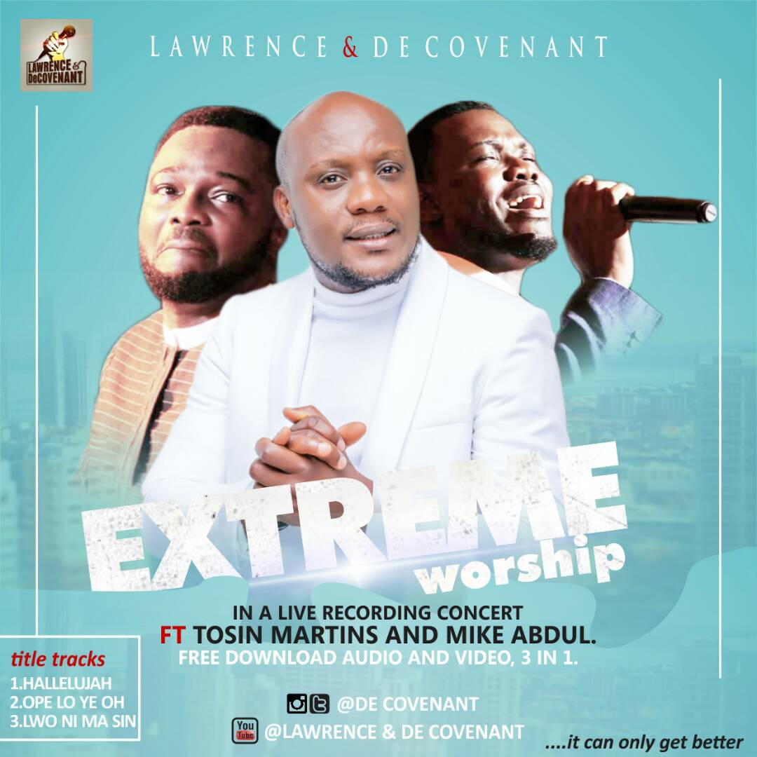 Lawrence Decovenant - Extreme Worship