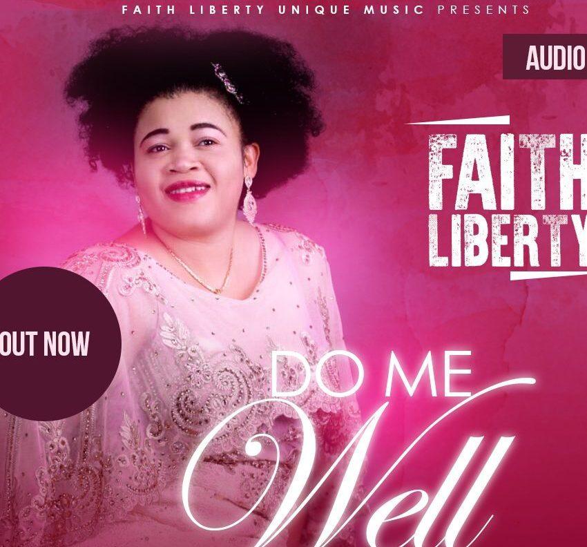 Faith Liberty – Do Me Well
