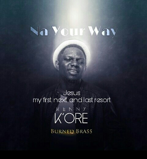 Kenny Kore - Na Your Way