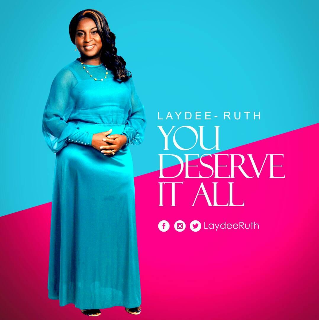 Music: Laydee Ruth - You Deserve It All [@laydeeruth
