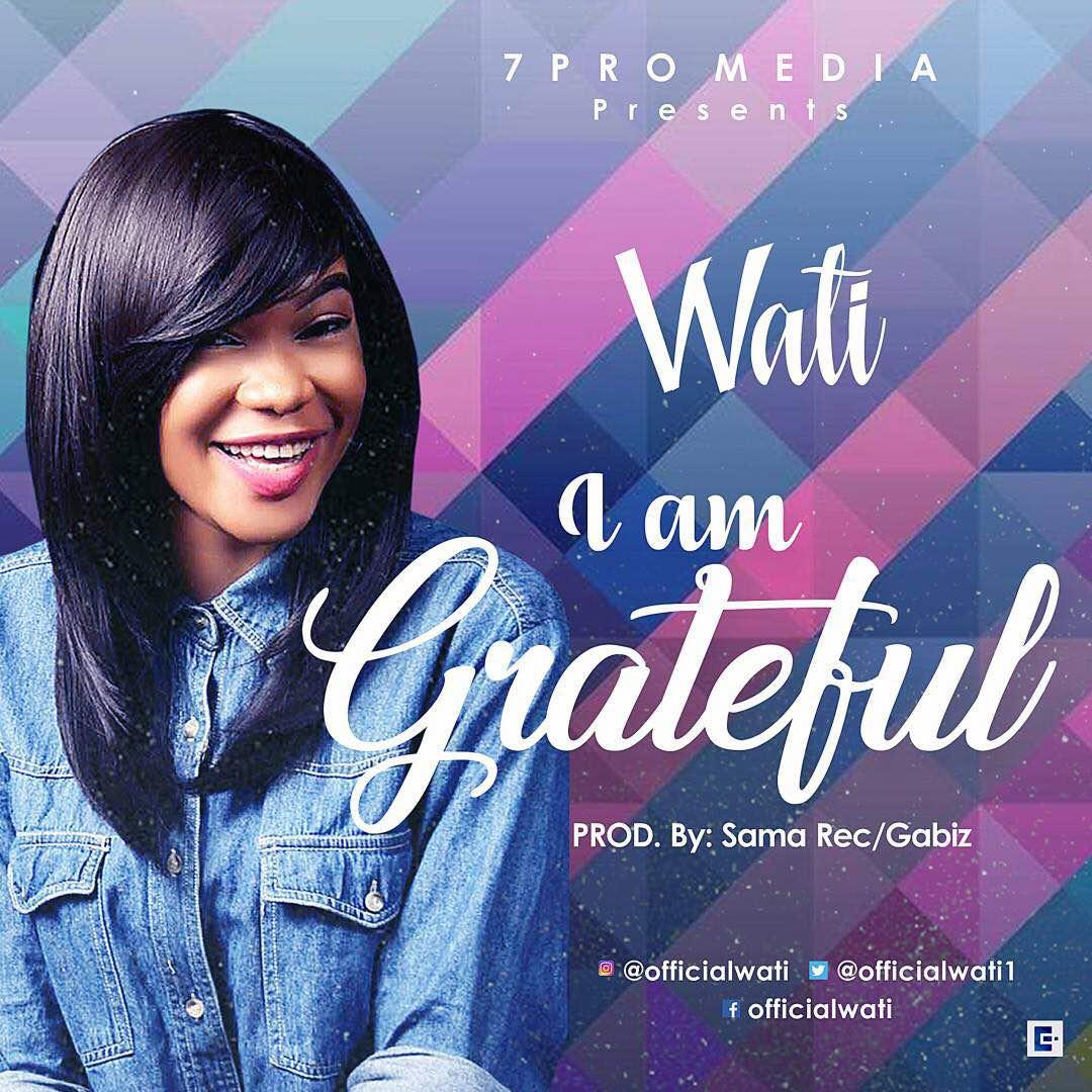 Wati - I am Grateful