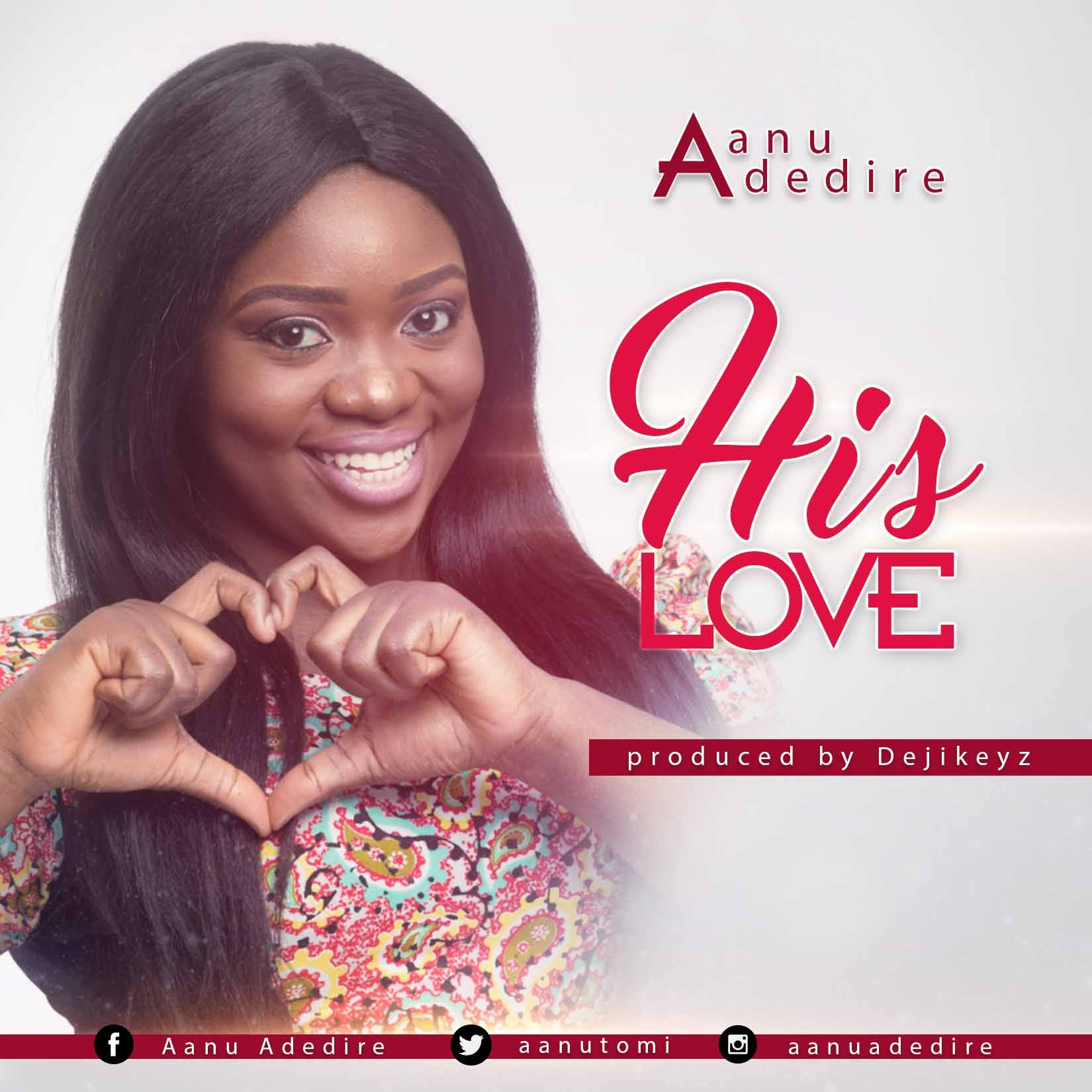 Aanu Adedire - his love