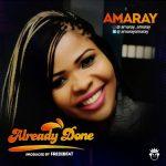 ALREADY DONE - Amaray