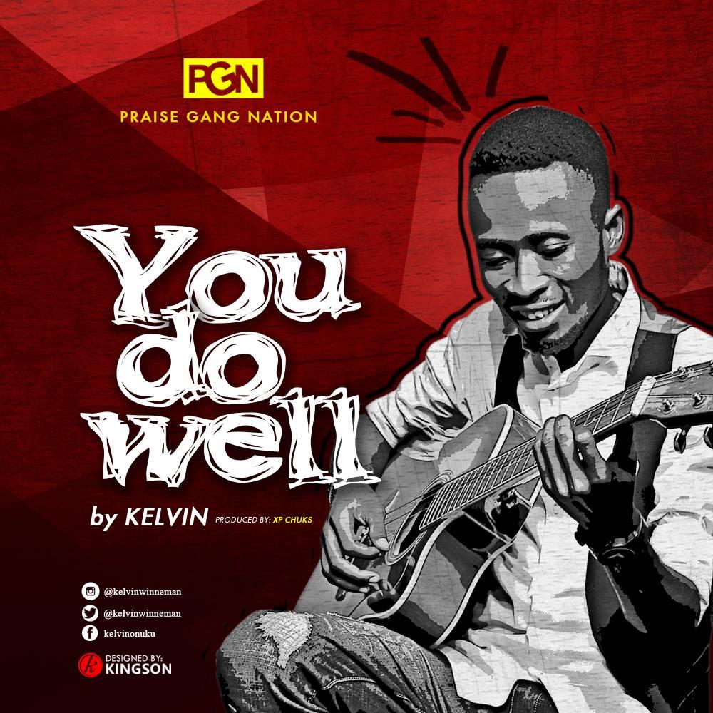 Kelvin - You Do Well