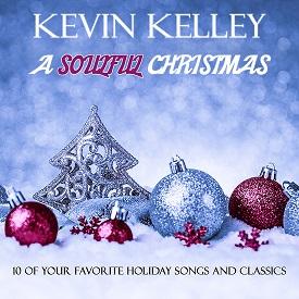 Kevin Kelley - A Soulful Christmas