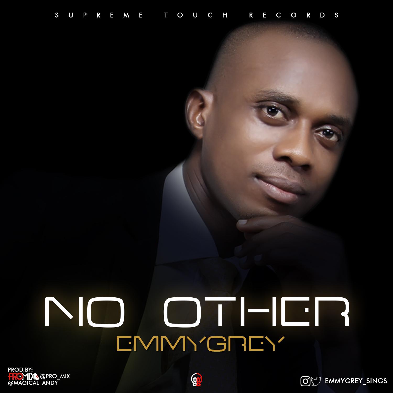 NO OTHER - Emmygrey