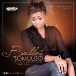 BULLET - Somuunso