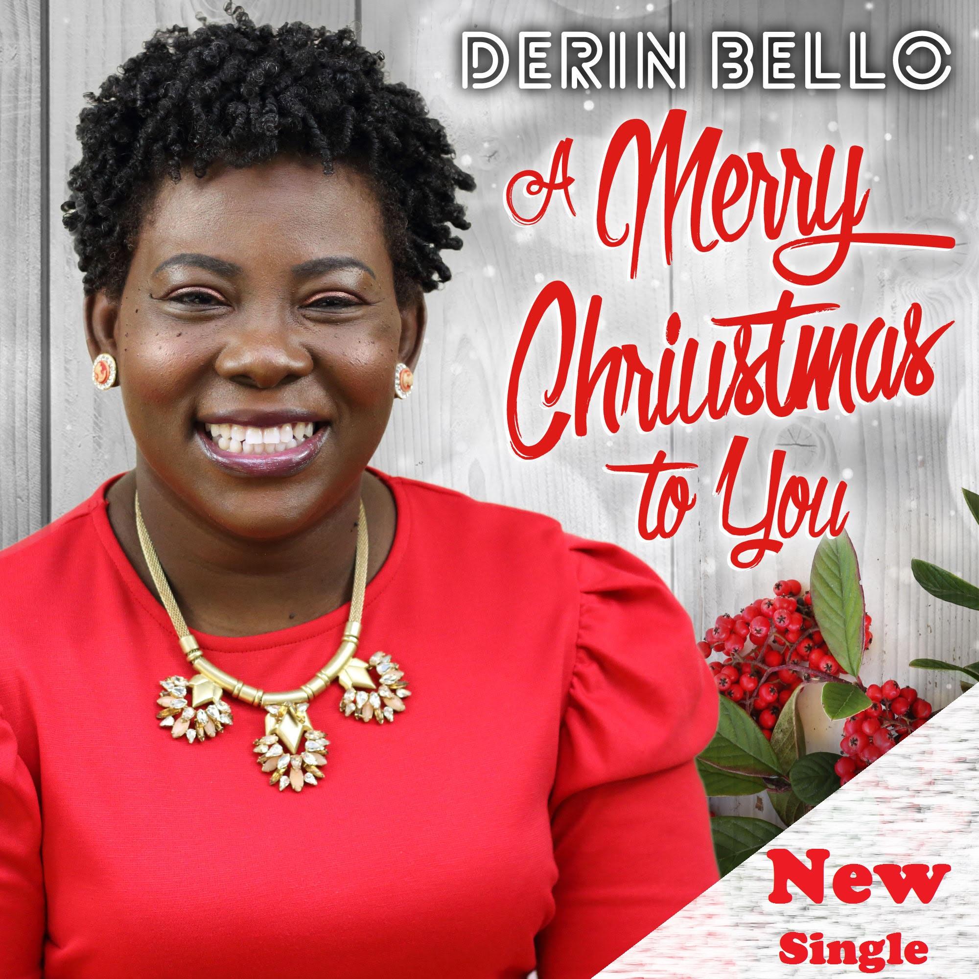 DERIN BELLO - A MERRY CHRISTMAS TO YOU
