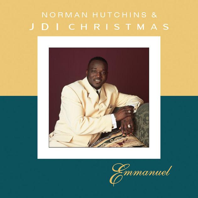 Emmanuel - Norman Hutchins & JDI Christmas