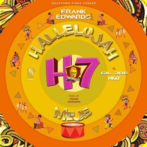 Frank Edwards - Hallelujah Meje