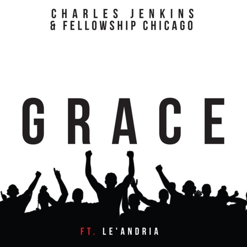 Grace-By-Charles-Jenkins-Fellowship-Chicago-ft.-LeAndria