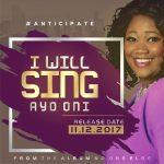 Ayo Oni - I Will Sing