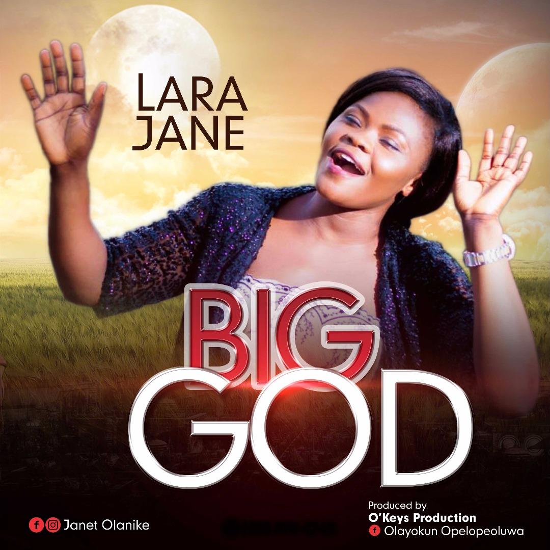 Lara Jane - Big God