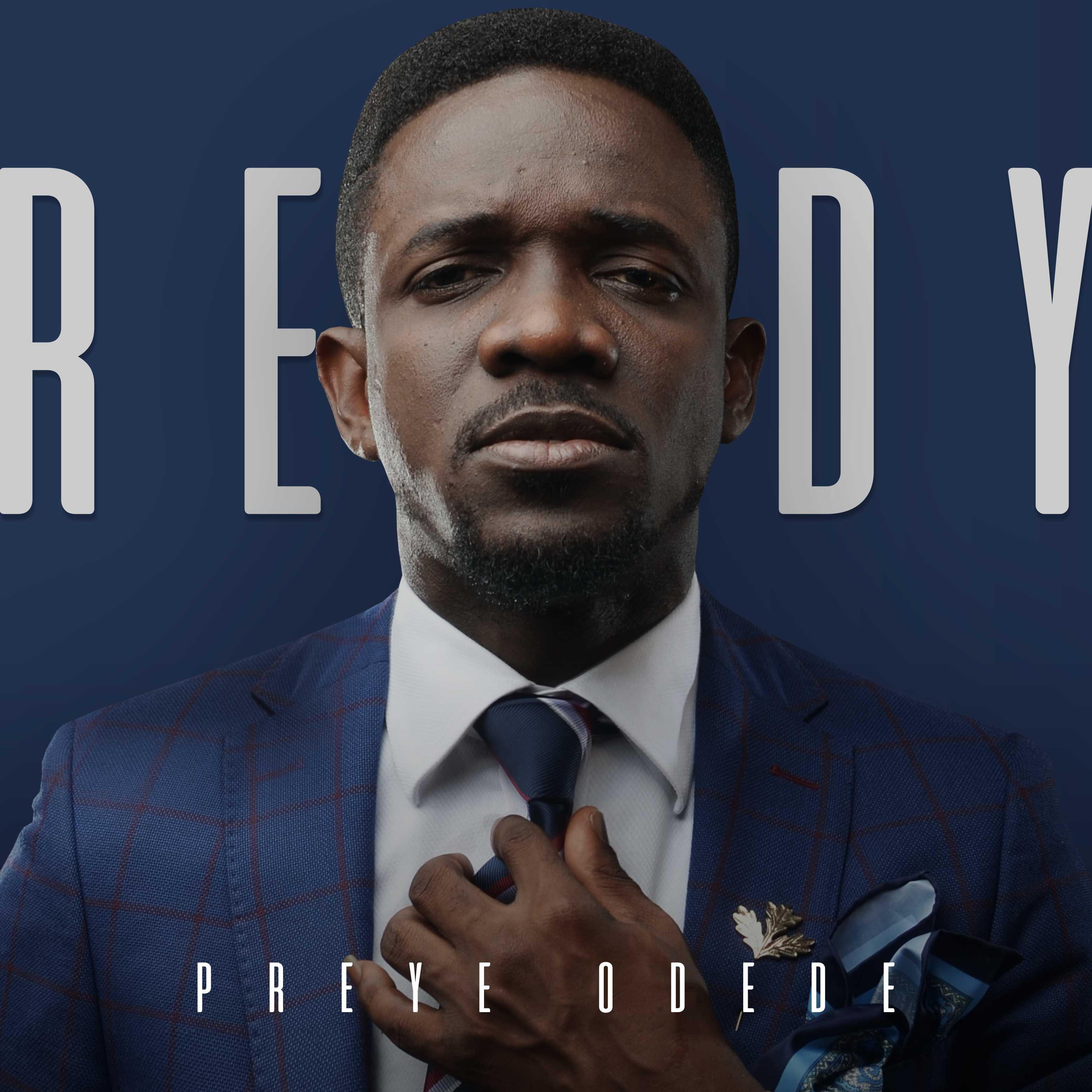 Preye Odede - Ready