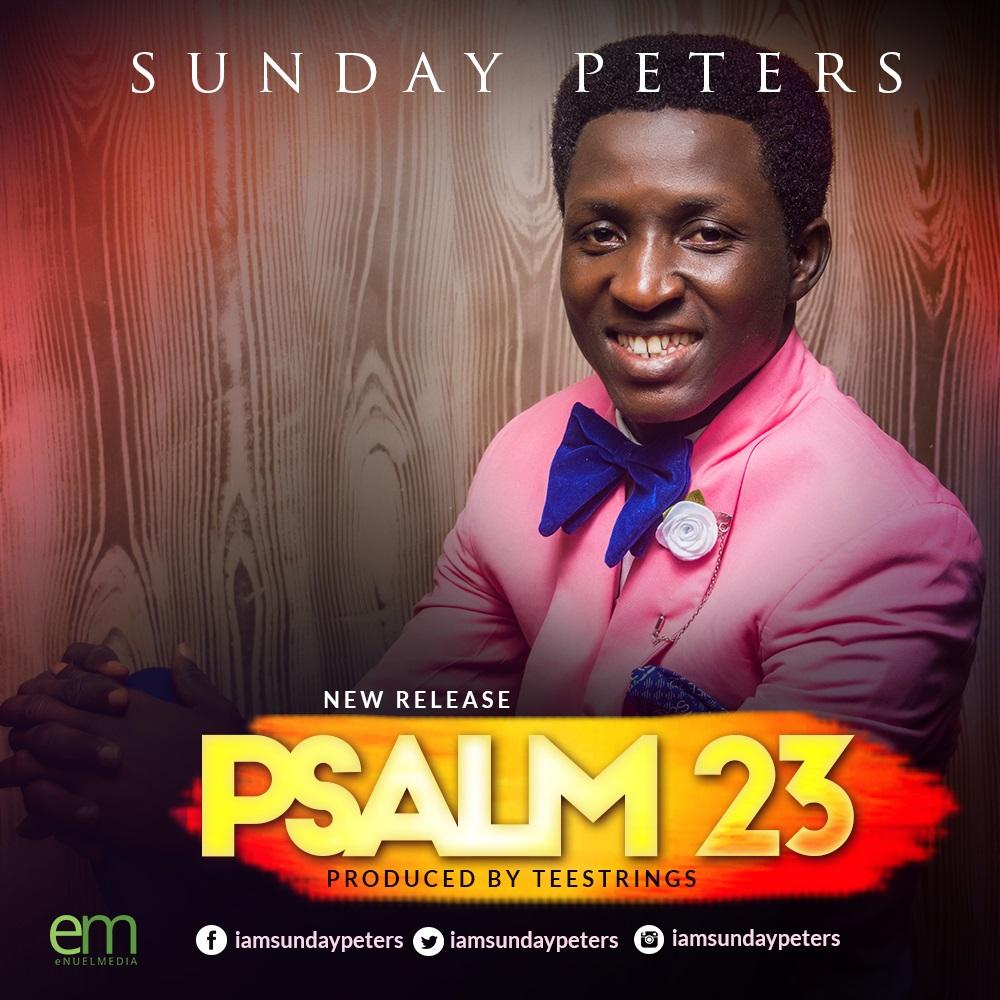 Sunday Peters - Psalm23