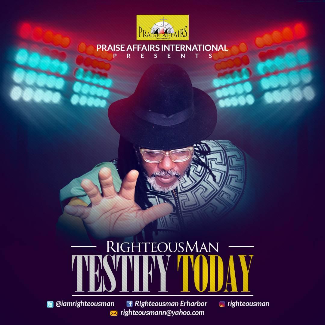 TESTIFY TODAY - Righteousman