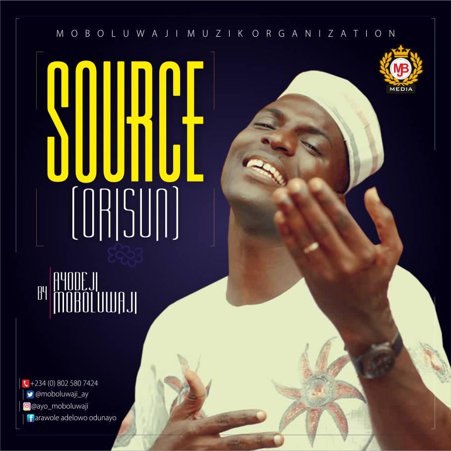 Source(Orisun) - Ayo Moboluwaji