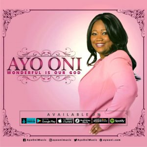 Wonderful Is Our God - Ayo Oni