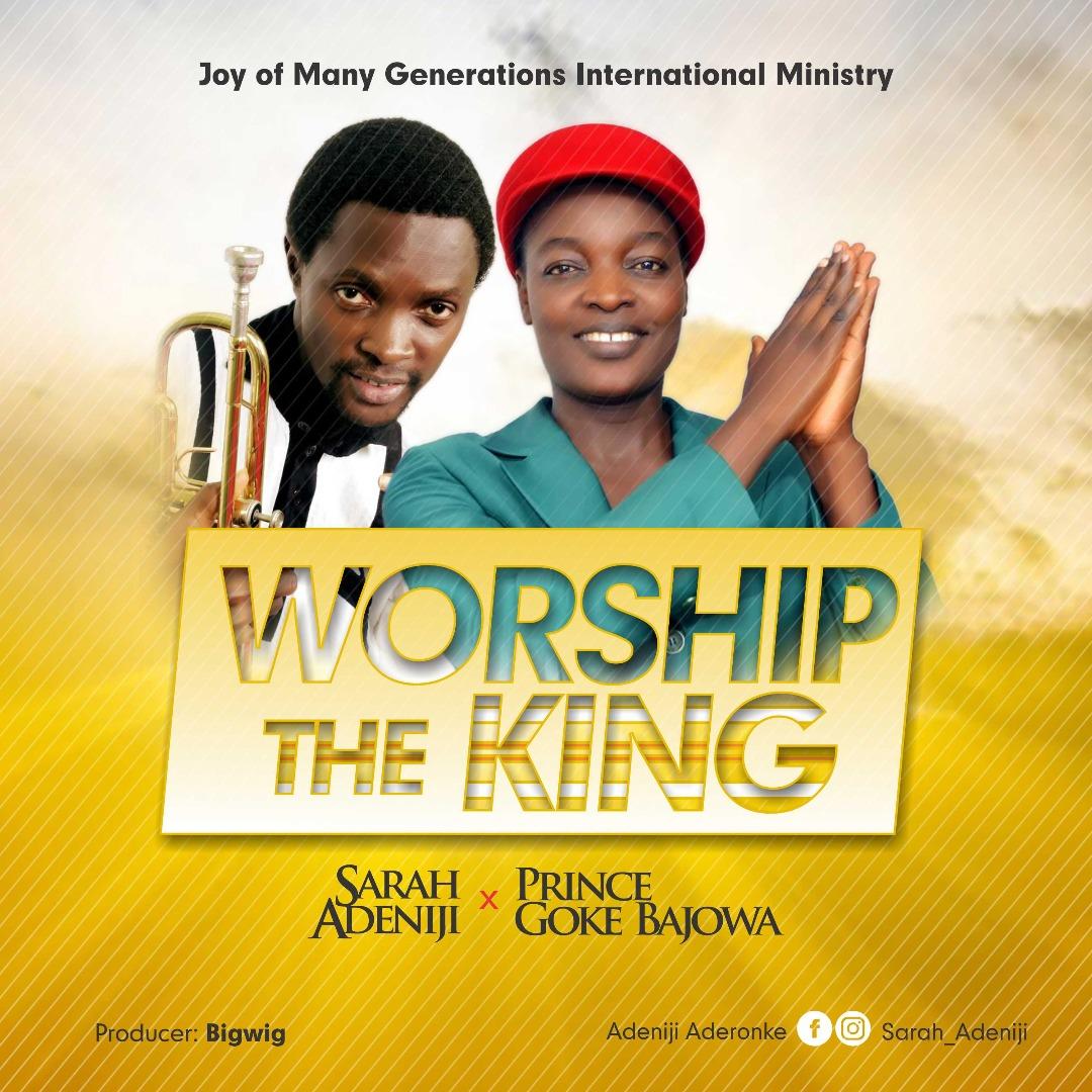 Sarah Adeniji - Worship The King