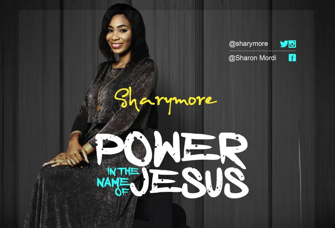 Power In The Name Of Jesus - Sharymore