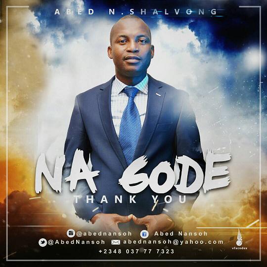 Na Gode - Abed Nansoh Shalvong