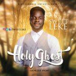 Sweetleke - Holy Ghost
