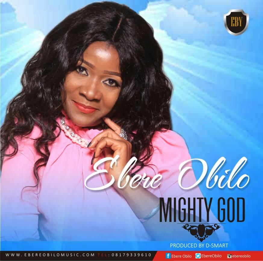 Mighty God - Ebere