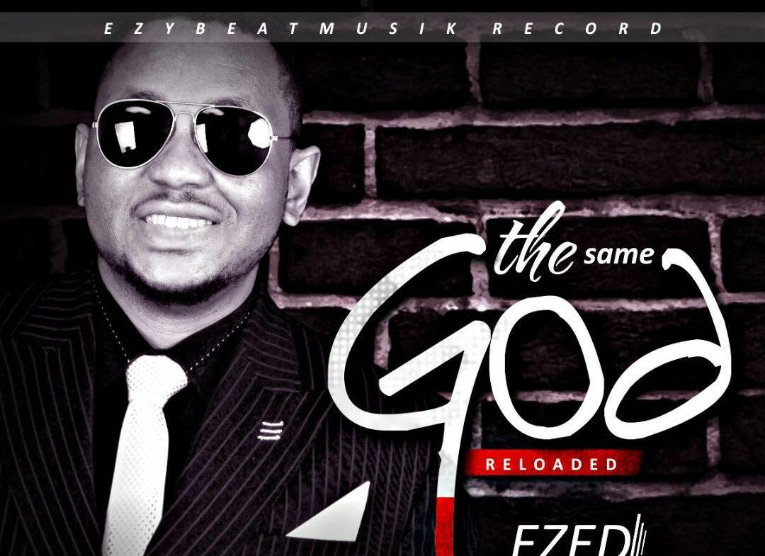 Ezed - The Same God