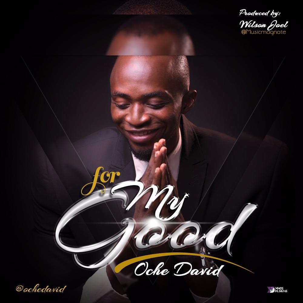 For My Good - David Oche