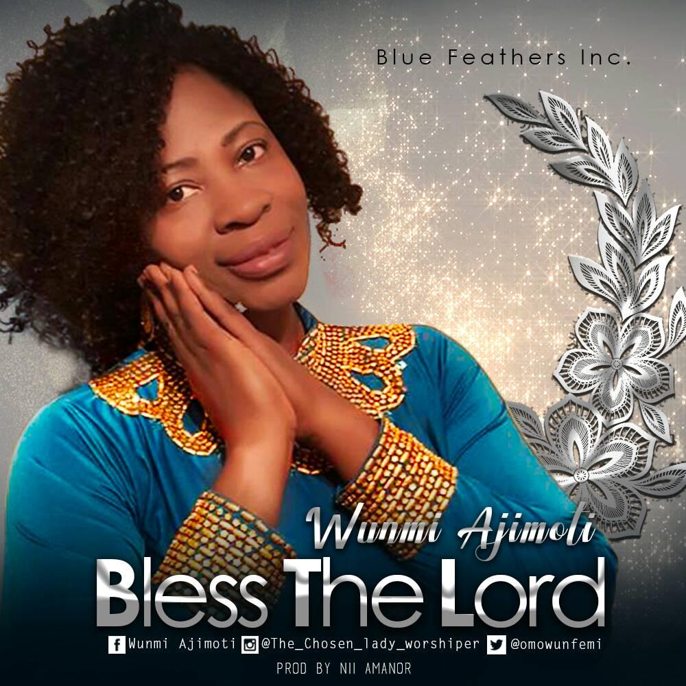 Wunmi Ajimoti-Bless The Lord