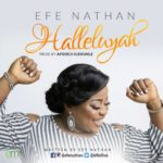 Efe Nathan - Hallelujah