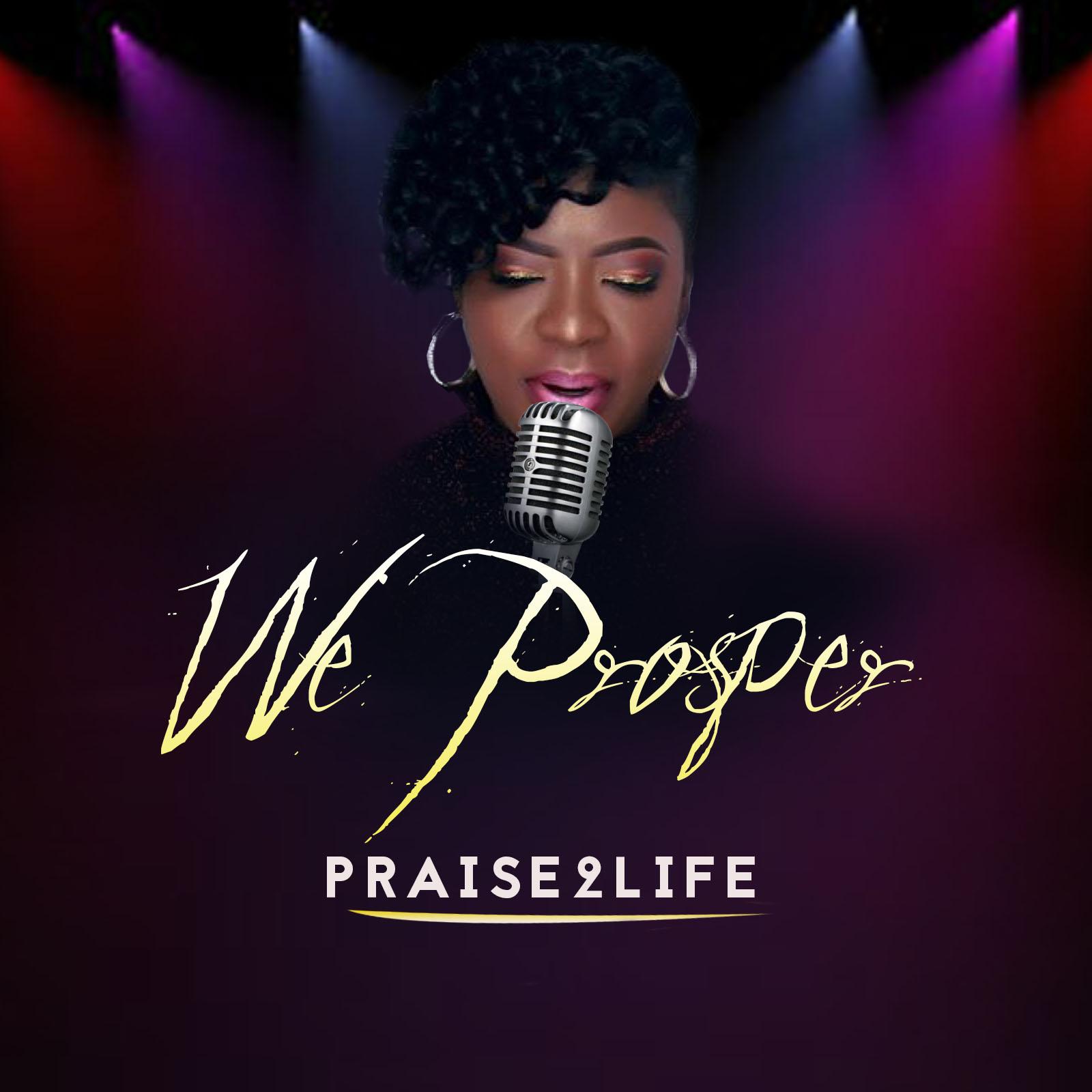 Praise4life - We Prosper