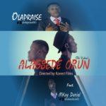Alagbede orun - Ola Praise