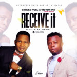Gwills Nuel - I RECEIVE ft Victor Ike
