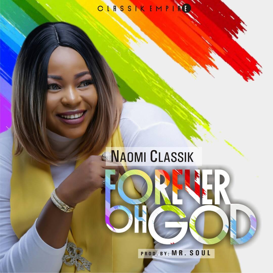 Naomi Classik Forever Oh God
