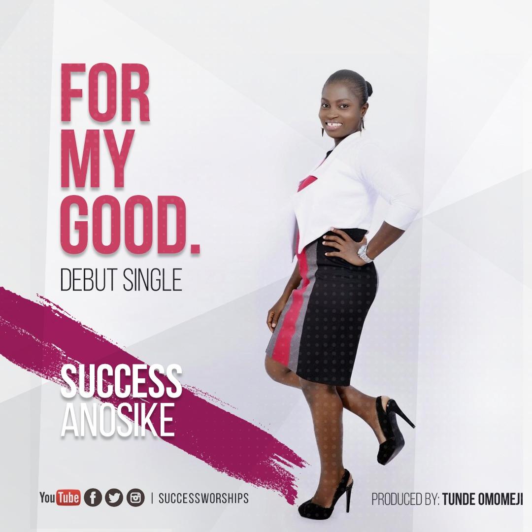Success worships - For My Good main