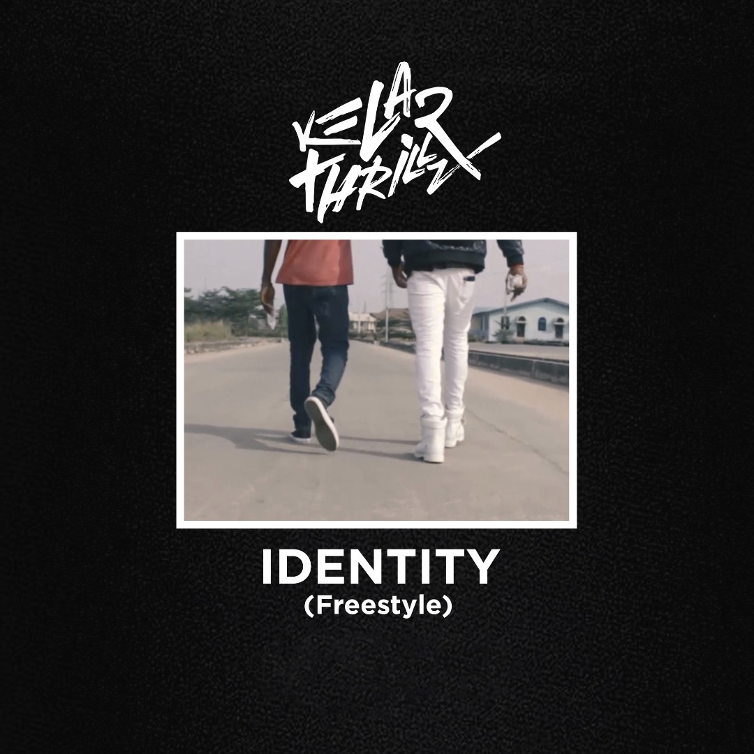 Kelar Thrillz - Identity(freestyle) Artwork