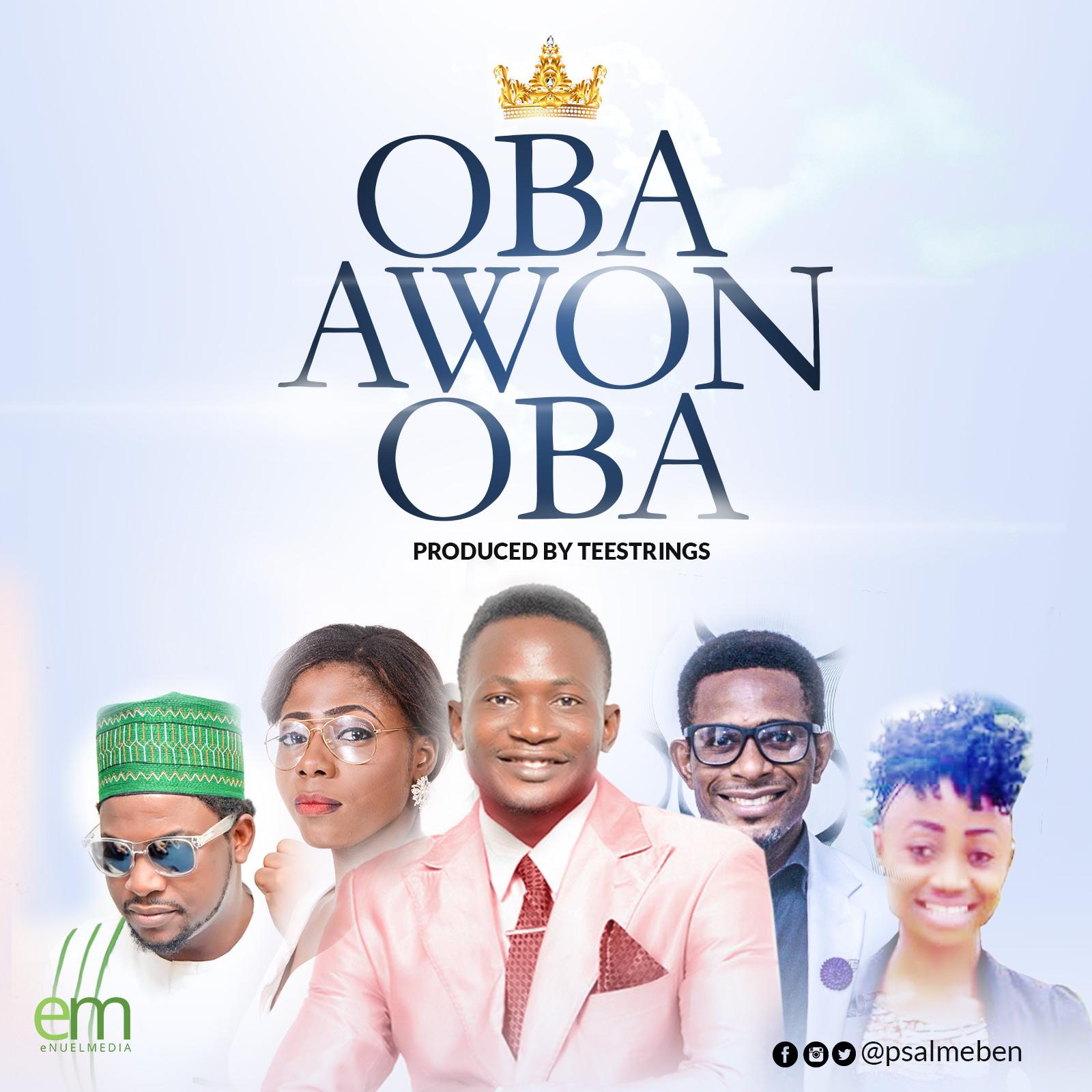 PSALMEben - Oba Awon Oba
